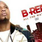 """B-Red – """"All the way up"""""""