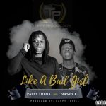 Pappy Thrill – Like A Bad Girl ft. Nasty C