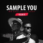 Mr Eazi ft Lil Kesh – Sample You (Remix)