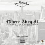 Maraza – Where They At Ft. Ginger Trill x Summertime CANE