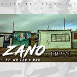 Zano – Imizi Ft. Mr Luu & MSK